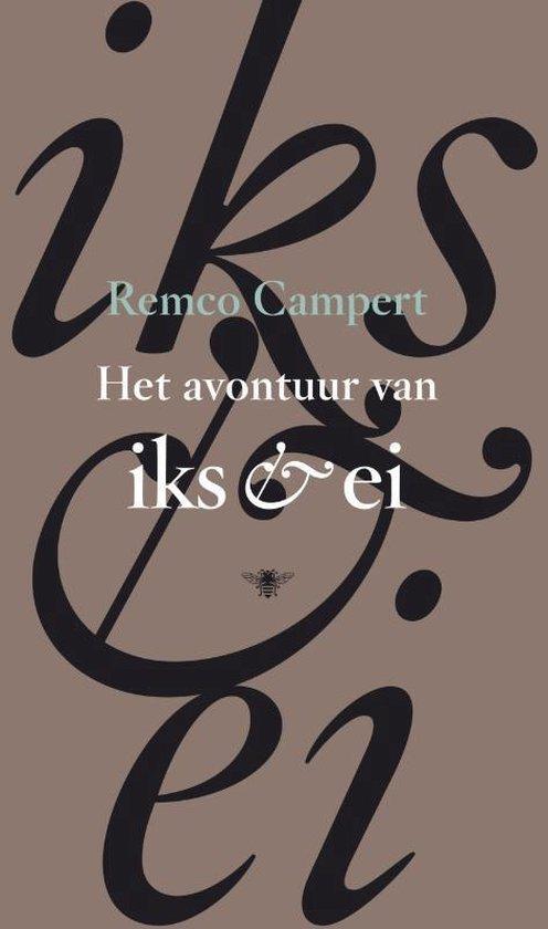 Het avontuur van Iks en Ei - Remco Campert pdf epub