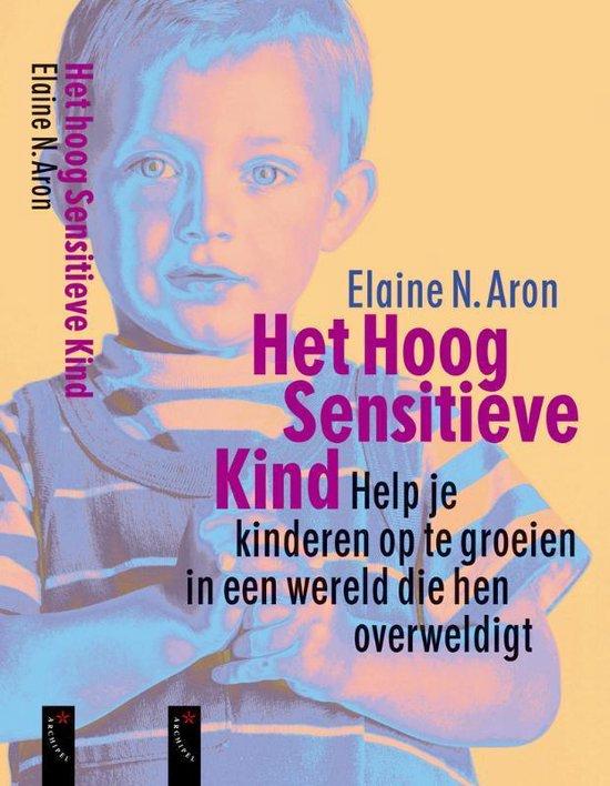 Het Hoog Sensitieve Kind - Elaine N. Aron | Fthsonline.com