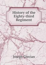 History of the Eighty-Third Regiment