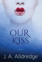 Our Kiss