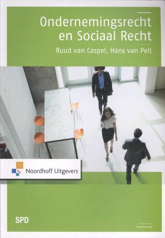 Ondernemingsrecht en sociaal recht - R.D.J. van Caspel  