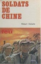 Boek cover Soldats de Chine van Robert Delaite