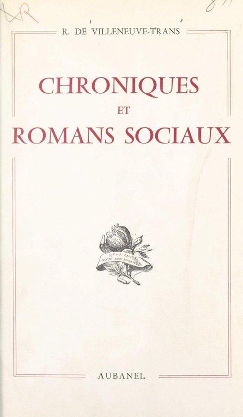 Chroniques et romans sociaux