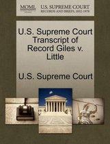 U.S. Supreme Court Transcript of Record Giles V. Little