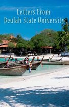 Letters from Beulah State University