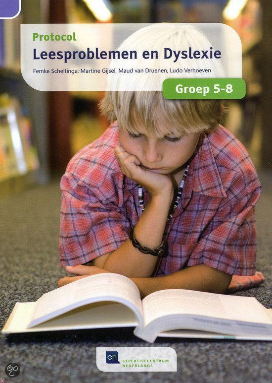 Protocol Leesproblemen en Dyslexie Voor Groep 5-8 - Femke Scheltinga |