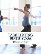 Facilitating Birth Yoga