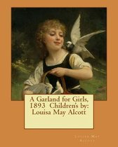 A Garland for Girls, 1893 Children's by