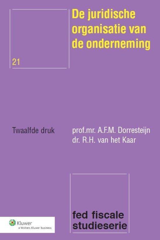 Fed fiscale studieserie 21 - De juridische organisatie van de onderneming - A.F.M. Dorresteijn |