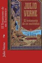 El Testamento de un Excentrico (Spanish Edition)