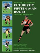 Futuristic Fifteen Man Rugby