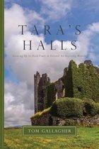 Tara's Halls
