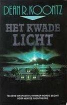 Boek cover Het kwade licht van Dean Koontz