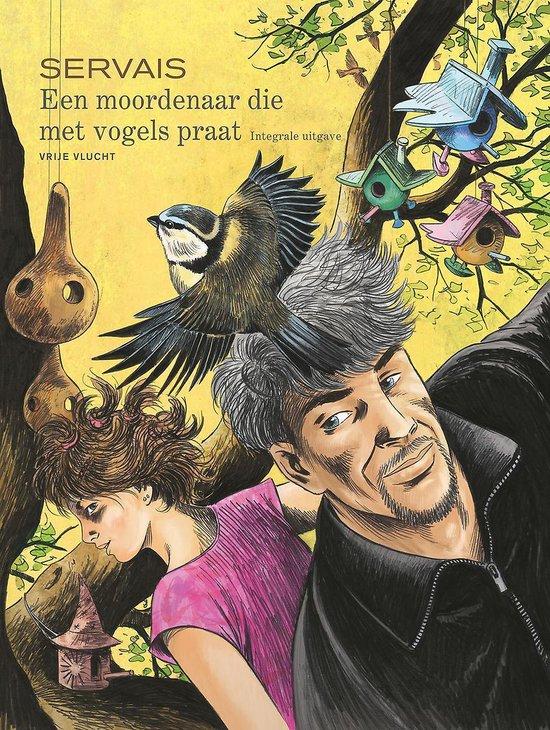 Een moordenaar die met vogels praat - jean-claude servais  