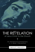 Boek cover The Revelation of Jesus Christ to the Church van Henry E Meredith