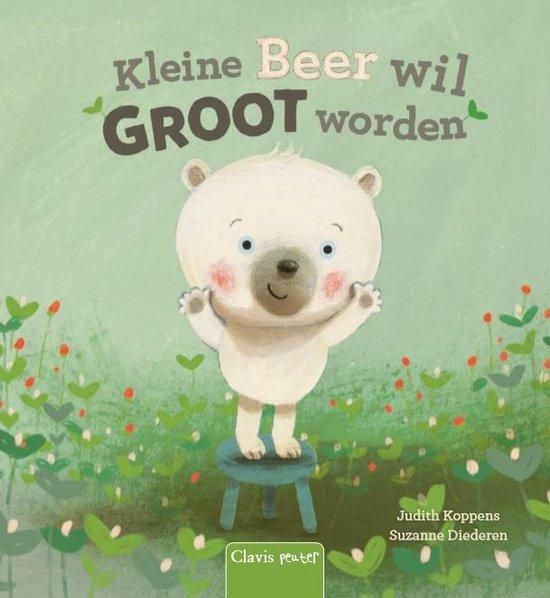 Kleine Beer wil groot worden - Judith Koppens |