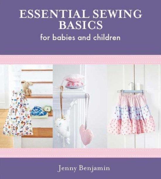 Boek cover Essential Sewing Basics for Babies & Children van Jenny Benjamin (Hardcover)