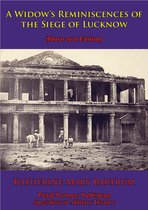 A Widow's Reminiscences Of The Siege Of Lucknow