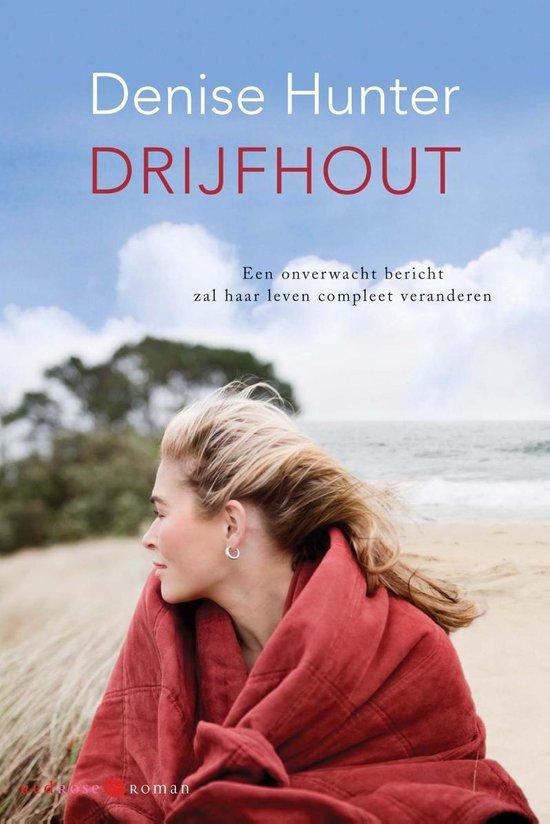 Drijfhout - Denise Hunter |
