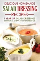 Delicious Homemade Salad Dressing Recipes - 1 Year of Salad Dressings