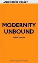 Architecture Words 7 - Detlef Mertins - Modernity Unbound