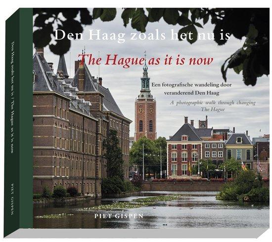 Boek cover Den Haag zoals het nu is - The Hague as it is now van Piet Gispen (Paperback)