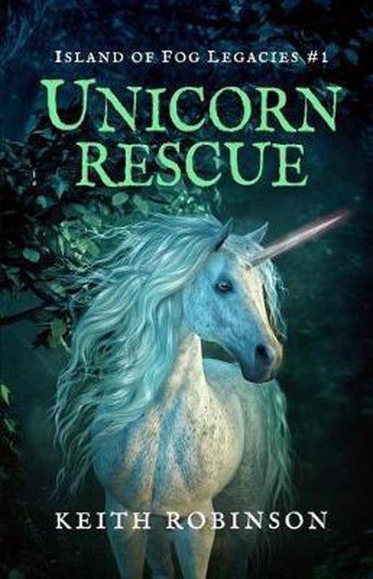 Unicorn Rescue (Island of Fog Legacies #1)