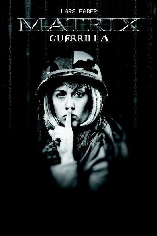 Matrix guerilla - Lars Faber  