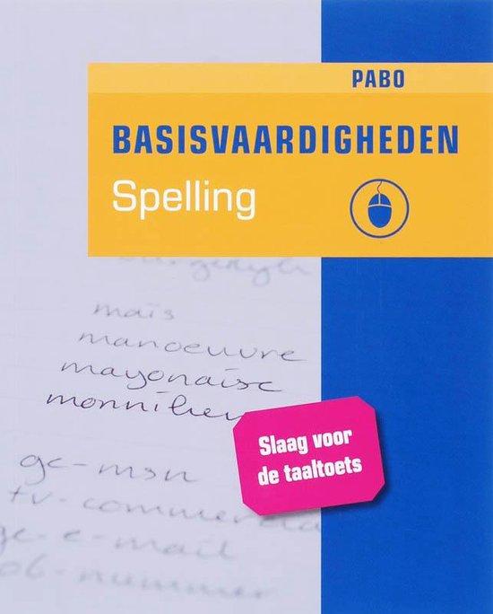 Basisvaardigheden Spelling Voor De Pabo - M. Bout |