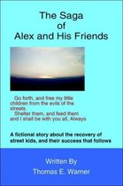 The Saga of Alex and His Friends