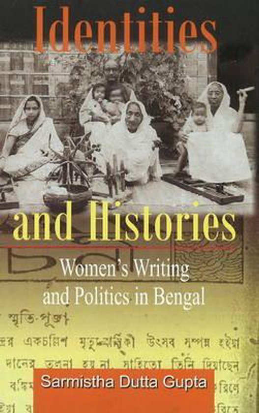 Boek cover Identities and Histories Politics and Womens Writings in Bengal van Sarmistha Dutta Gupta (Hardcover)