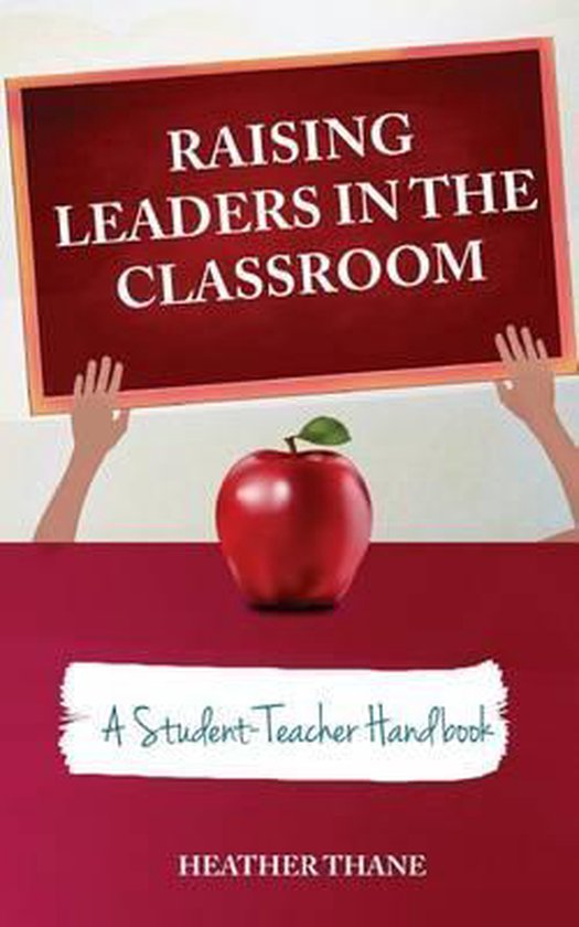Raising Leaders in the Classroom