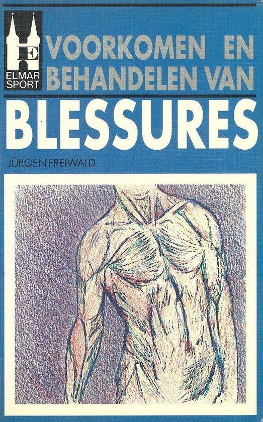 VOORKOMEN EN BEHANDELEN BLESSURES - Freiwald  