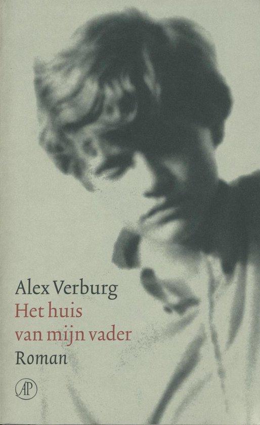 Het huis van mijn vader - Alex Verburg |