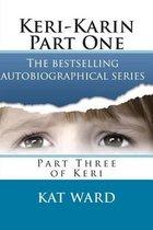 Keri-Karin Part One