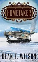 Hometaker (the Great Iron War, Book 6)