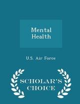 Mental Health - Scholar's Choice Edition