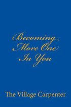 Becoming More One in You
