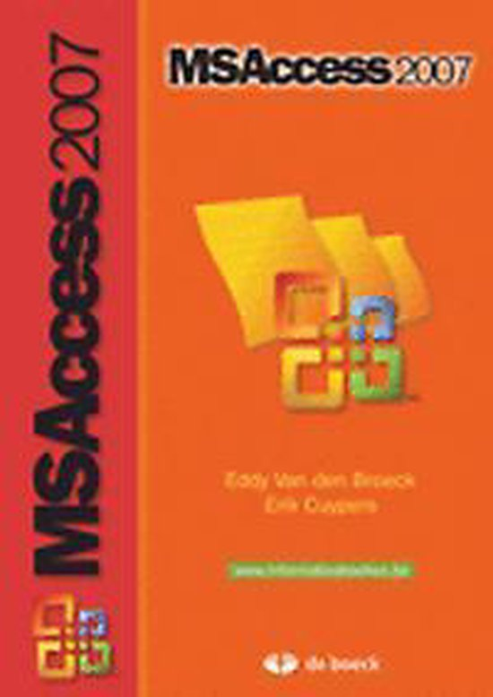 Ms access 2007 - Eddy Van den Broeck |