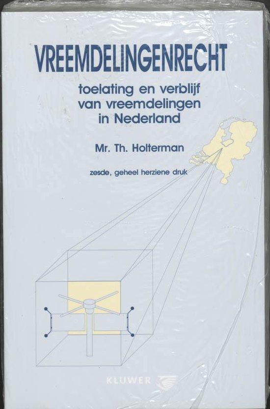 Vreemdelingenrecht - Thom Holterman |