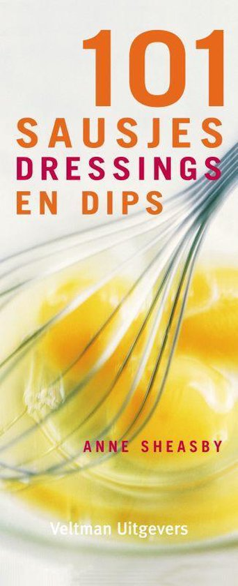 Cover van het boek '101 Sausjes, dressings en dips' van Anne Sheasby