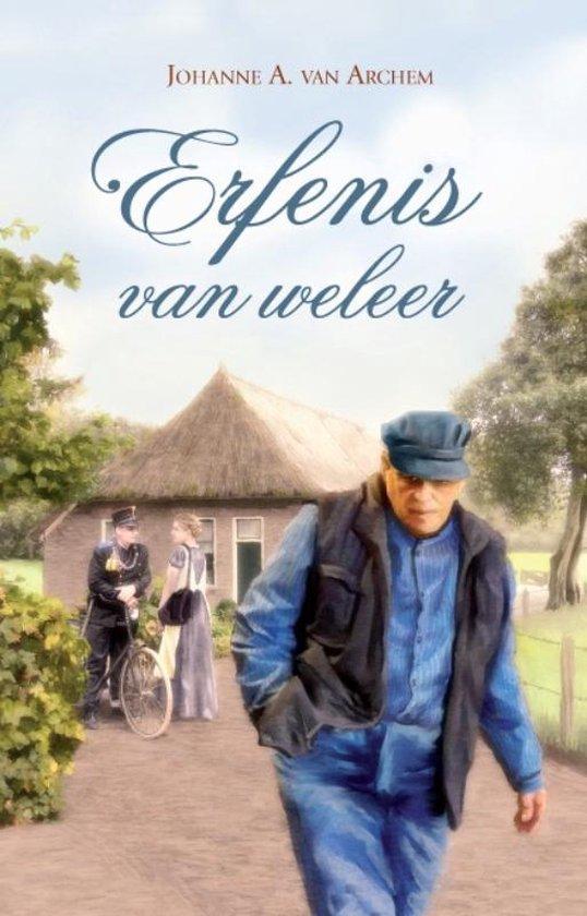 Erfenis van weleer - Johanne A. van Archem |