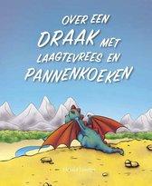 Over een draak met laagtevrees en pannenkoeken