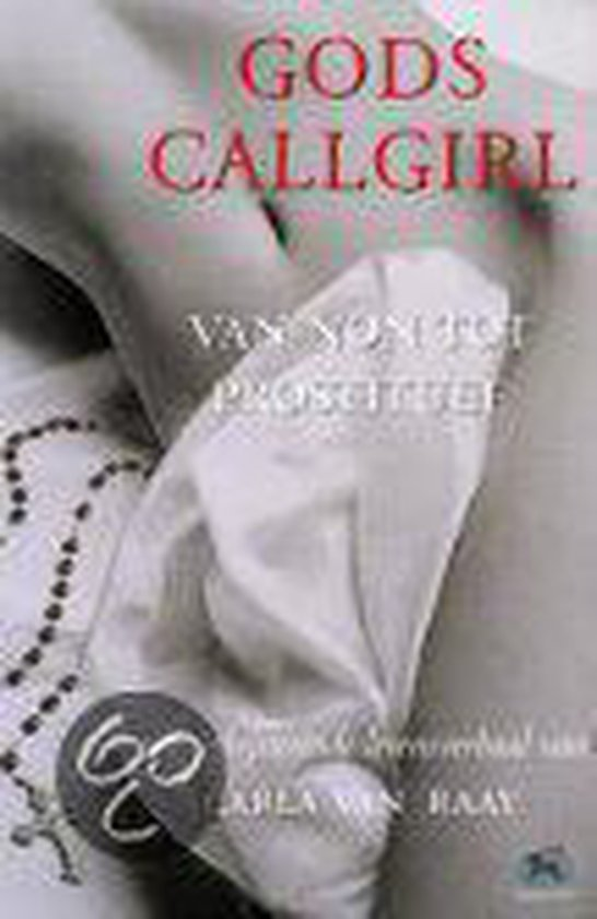 Gods callgirl - Carla Van Raay pdf epub