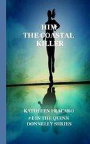 Him, the Coastal Killer