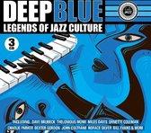 Deep Blue - Legends Of Jazz Culture