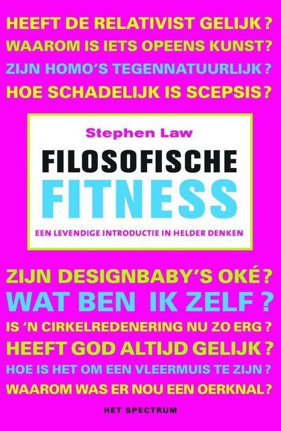 Filosofische Fitness - Stephen Law |