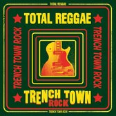Various - Total Reggae - Trench Town Rock