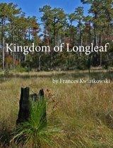 Kingdom of Longleaf