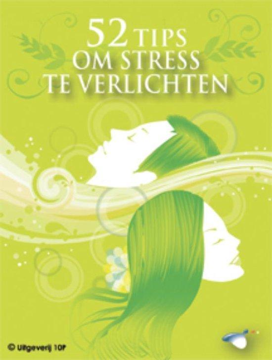 52 tips om stress te verlichten - Sam Kotadia | Fthsonline.com